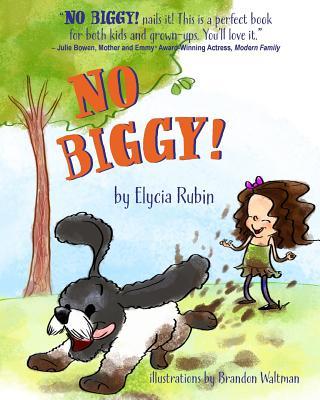 No Biggy! By Rubin, Elycia/ Waltman, Brandon
