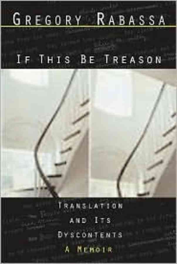 If This Be Treason By Rabassa, Gregory